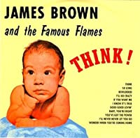 Think: Limited by JAMES BROWN (2015-05-13)