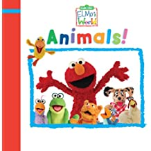 Elmo's World: Animals! (Sesame Street) (Sesame Street(R) Elmos World(TM))