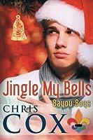 Jingle My Bells (Bayou Boys) (Volume 4) [並行輸入品]