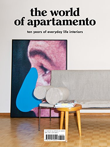 The World of Apartamento: ten years of everyday life interiors (English Edition)