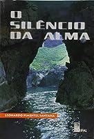 O Silencio da Alma