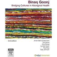 Binan Goonj: Bridging cultures in Aboriginal health