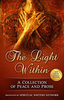 The Light Within: A Collection of Peace and Prose by [Network, Spiritual Writers, Bach, DL]