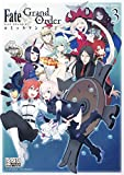 Fate/Grand Order コミックアンソロジー VOL.3 (DNAメディアコミックス)