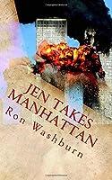 Jen Takes Manhattan: The true story of 9/11