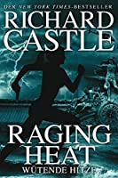 Castle 6: Raging Heat - Wuetende Hitze