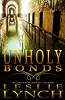 Unholy Bonds: A Novel of Suspense and Healing (The Appalachian Foothills Series)