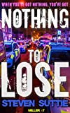 Nothing To Lose : DCI Miller: Manchester's Grittiest Crime Series Continues (English Edition)