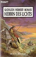 Herrin des Lichts. Roman.