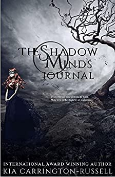 The Shadow Minds Journal by [Carrington-Russell, Kia]