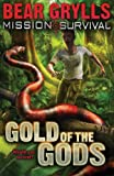 Mission: Survival: Gold of the Gods (Mission Survival)