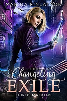 Changeling Exile (Thirteen Realms Book 1) by [Finlayson, Marina]