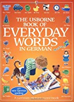 The Usborne Book of Everyday Words in German (Usborne Everyday Words)