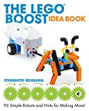 The LEGO BOOST Idea Book: 95 Simple Robots and Hints for Making More! (English Edition)
