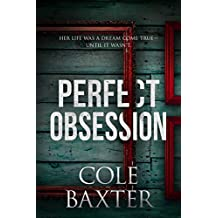 Perfect Obsession: A Psychological Thriller That Will Have You Guessing Until The End