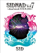 SIDNAD Vol.7~dead stock TOUR 2011~(完全生産限定盤) [DVD]()