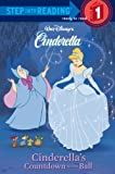Cinderella's Countdown to the Ball (Step Into Reading: A Step 1 Book)