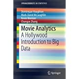 Movie Analytics: A Hollywood Introduction to Big Data (SpringerBriefs in Statistics)