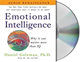 Emotional Intelligence: Why it can matter more than IQ Unabridged Edition by Goleman Daniel published by Macmillan Audio (2005) Audio CD 画像