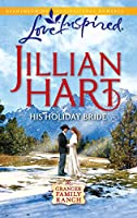 His Holiday Bride (Love Inspired : the Granger Family Ranch)