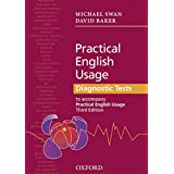 Practical English Usage Diagnostic Tests: Grammar tests to accompany Practical English Usage Third Edition