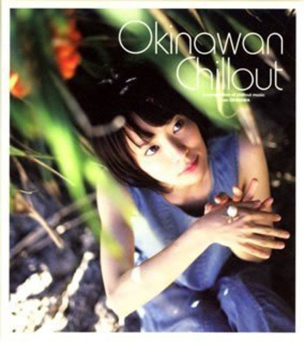 OKINAWAN CHILLOUT