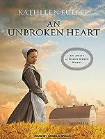 An Unbroken Heart (Amish of Birch Creek)