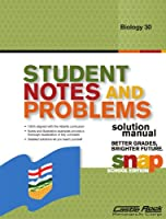Student Notes and Problems Solution Manual Biology 30