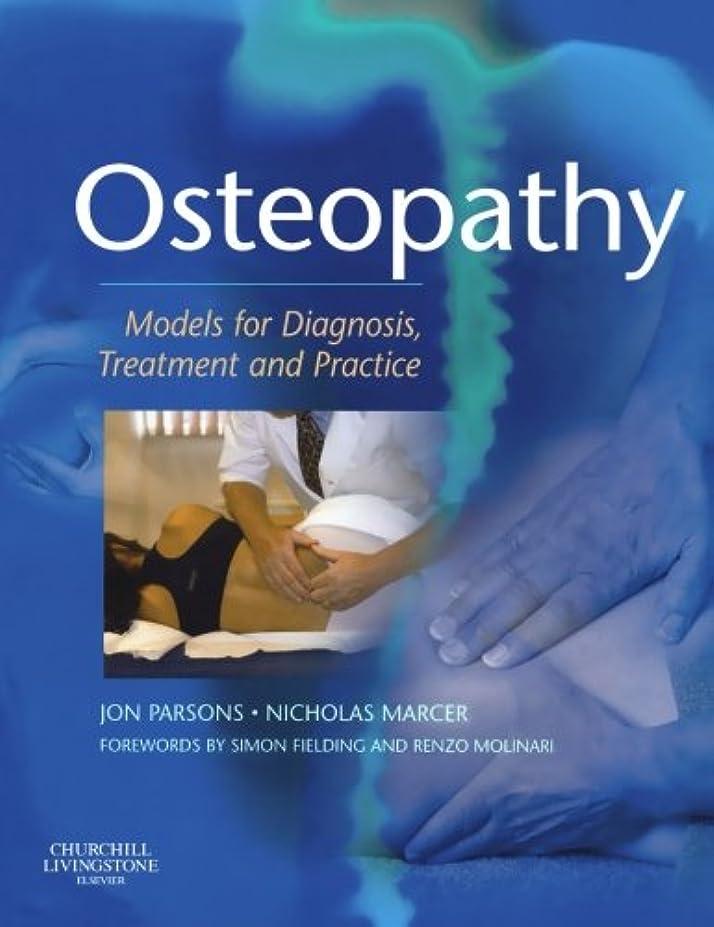ボトルネックとにかく満足Osteopathy: Models for Diagnosis, Treatment and Practice, 1e