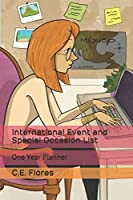 International Event and Special Occasion List: One Year Planner