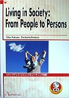 ステップアップ・リスニング&リーディング―Living in Society:From Pe