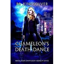 Chameleon's Death Dance (Chameleon Assassin Book 4)
