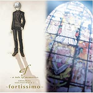 ef-a tale of memories.ORIGINAL SOUNDTRACK2~fortissimo~