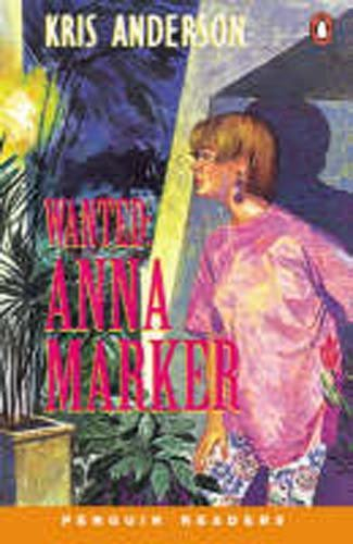 *WANTED: ANNA MARKER               PGRN2 (Penguin Readers (Graded Readers))の詳細を見る