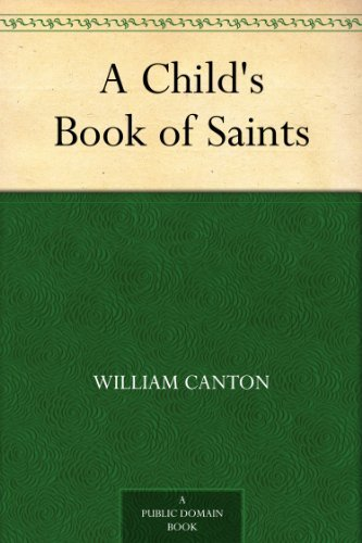 A Child's Book of Saints (English Edition)