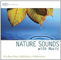 Nature Sounds With Music: for Deep Sleep Meditatio