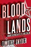 Bloodlands: Europe between Hitler and Stalin 画像