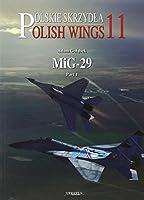MIG-29: 1989-2009 (Polish Wings)