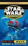 Ruin: Star Wars Legends (The New Jedi Order: Dark Tide, Book II) (Star Wars: The New Jedi Order - Legends)