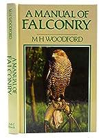 A Manual of Falconry