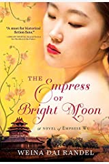 The Empress of Bright Moon (The Empress of Bright Moon Duology Book 2) Kindle Edition