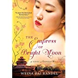 The Empress of Bright Moon (The Empress of Bright Moon Duology Book 2)