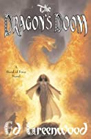 The Dragon's Doom: A Tale of the Band of Four