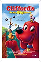 映画の金属看板 ティンサイン ポスター / Tin Sign Metal Poster of Movie Clifford's Really Big Movie