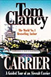 Carrier: A Guided Tour of an Aircraft Carrier (Military Library) 画像