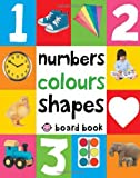 Numbers, Colours, Shapes. (First 100 Soft to Touch Board Books)