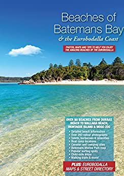 Beaches of Batemans Bay and the Eurobodalla Coast by [Henry, Peter]