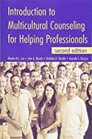 Introduction to Multicultural Counseling for Helping Professionals, second edition