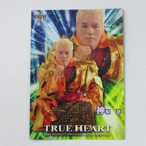 BBM2013 女子プロレスカード/TRUE HEART■レギュラーカード■026/神取忍