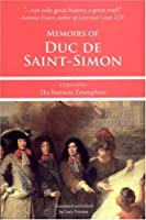 Memoirs of Duc de Saint-Simon 1710-1715: The Bastards Triumphant